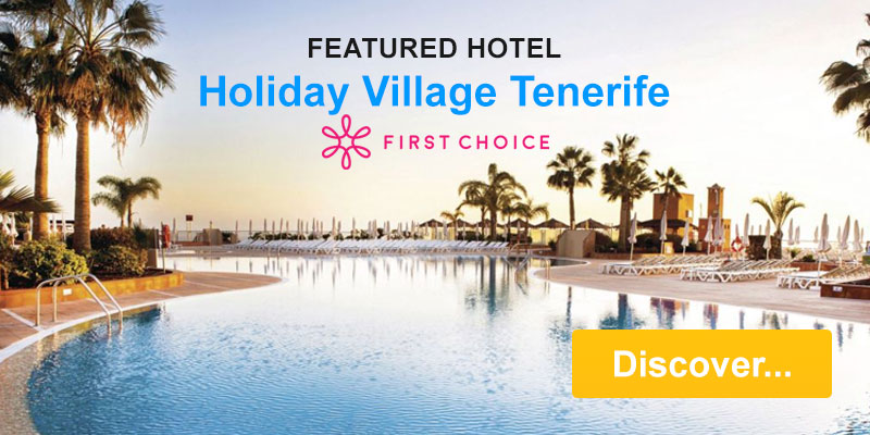 Featured Hotel - Holiday Village Tenerife