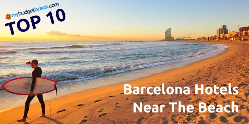 Top 10 Hotels Near The Beach In Barcelona